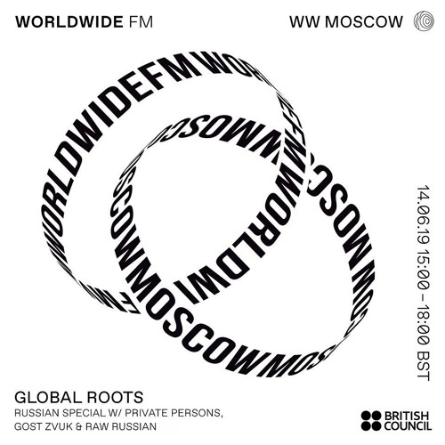Private Persons @ Worldwide FM: Global Roots Show – Russian Special 14.06.2019
