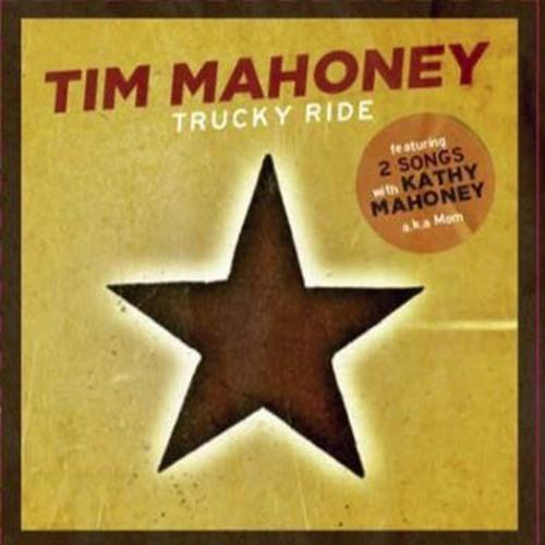 Tim Mahoney - Trucky Ride