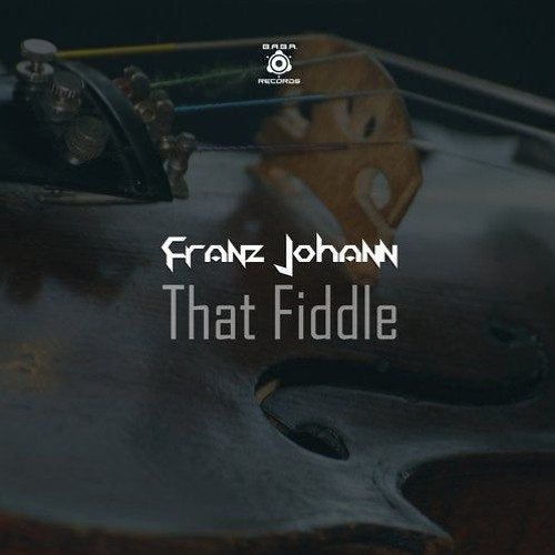 [OUT NOW] That Fiddle (SNIPPET) [B.A.B.A. Records]
