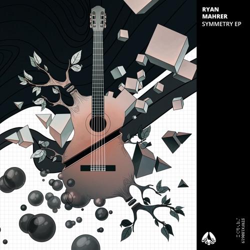 Ryan Mahrer - Symmetry EP