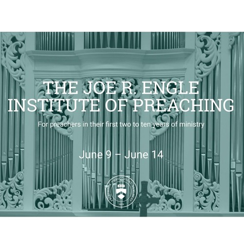 Dr. Roger Nam   The Joe R. Engle Institute of Preaching - Convocation 1
