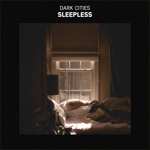 Dark Cities - Sleepless