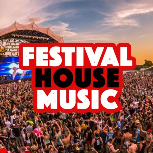 Festival House Music 2019 (Future, EDM, Power Hits, Big Room & Progressive Dance Electro 128 bpm)