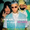 No Me Conoce Jhay Cortez Bad Bunny And J Balvin Remix By Jony Dj Mp3