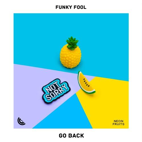 Funky Fool – Go Back