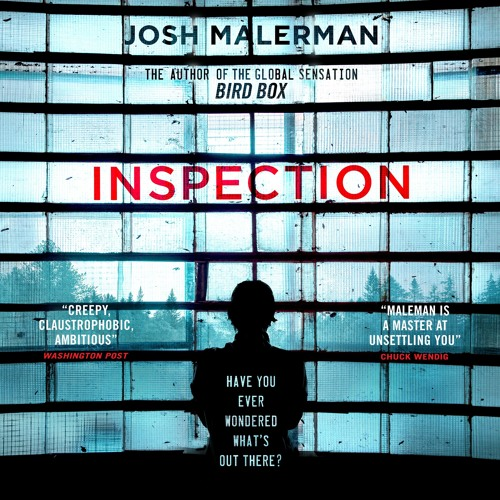 Inspection by Josh Malerman, read by Laurence Bouvard and Lance C Fuller