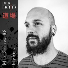 DNB Dojo Mix Series 88: Hybris