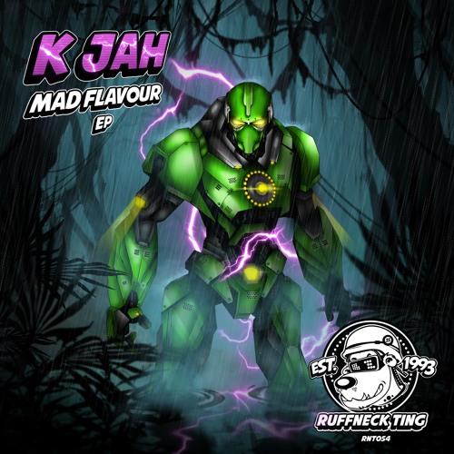 K jah - Mad Flavour EP - RNT054
