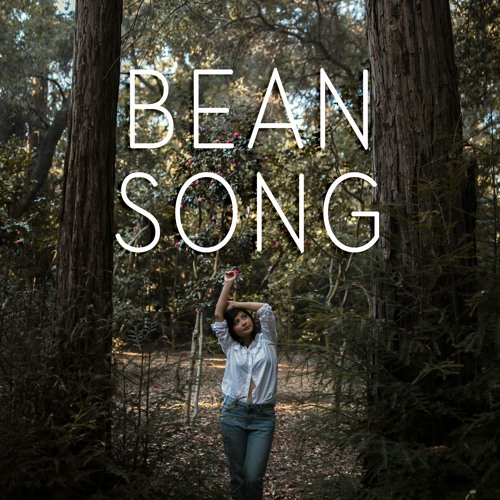 Bean Song (My Solace)