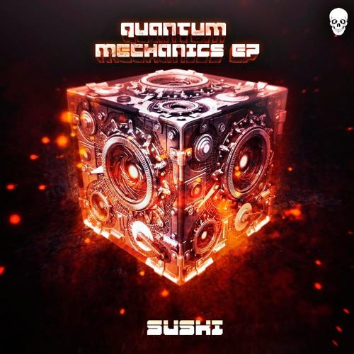 Suski - Quantum Mechanics 2019 [EP]