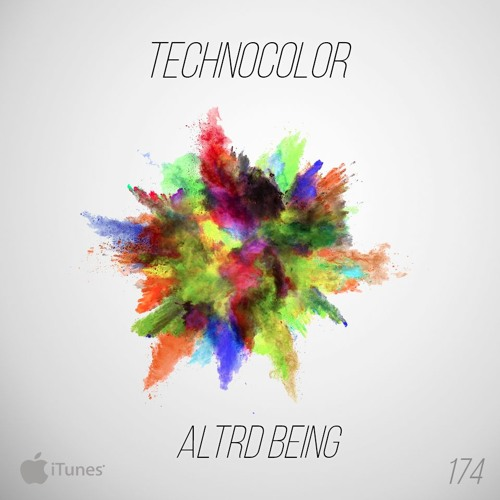 TechnoColor 174 | Altrd Being