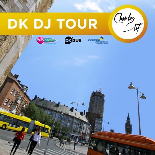 DK DJ TOUR - Charles Stif