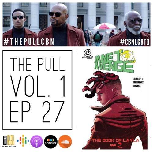 The Pull: Ep 27 | House of Shaft To Avenge ft. Robert Jeffrey