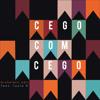Cego Com Cego (Micheletti Edit Ft. Lucio K) Portada del disco