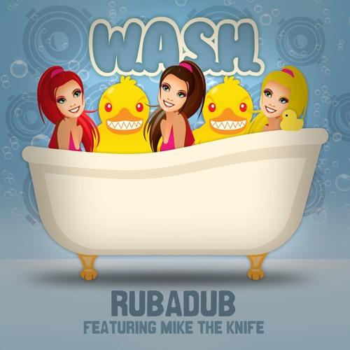 Rubadub (Featuring Mike the Knife)