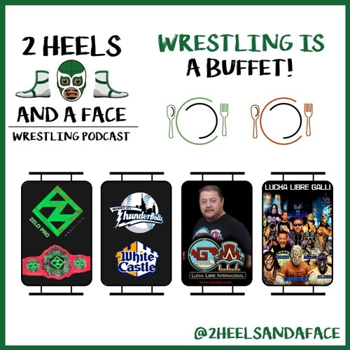 Wrestling is a Buffet - Baseball, Wrestling, and Lucha Libre