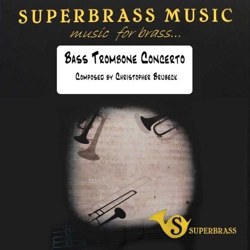 Bass Trombone Concerto (Chris Brubeck) Brass Band SAMPLE