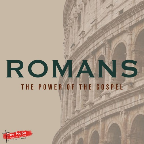 Romans: The Power of the Gospel