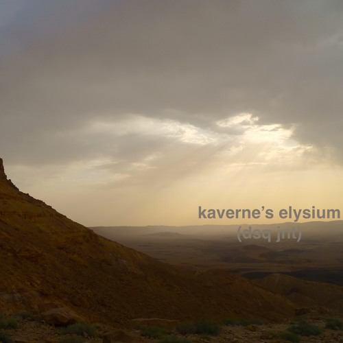 kaverne's elysium (collab with my younger self) (disquiet0389)