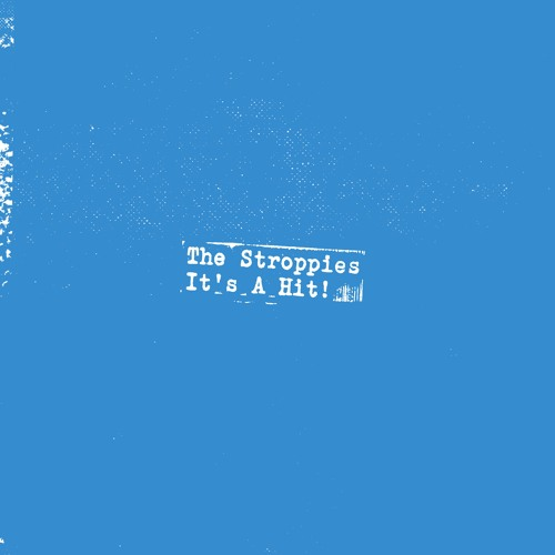 The Stroppies  - Noble Creatures