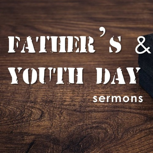 16 June 2019 Father's Day & Youth Day (Classic)