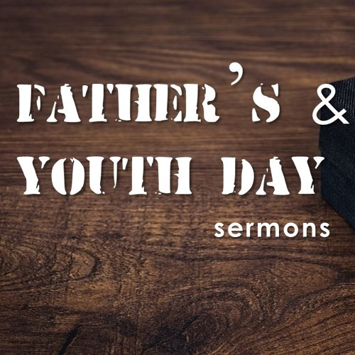 16 June 2019 Father's Day Youth Day (Explore)