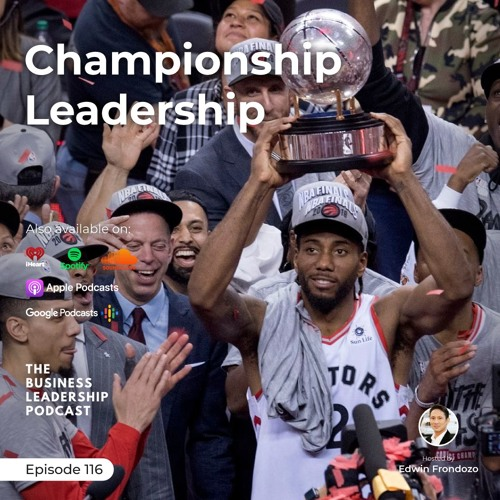 TBL0116 – Kawhi Leonard – The Business Leadership Podcast for Business Leaders