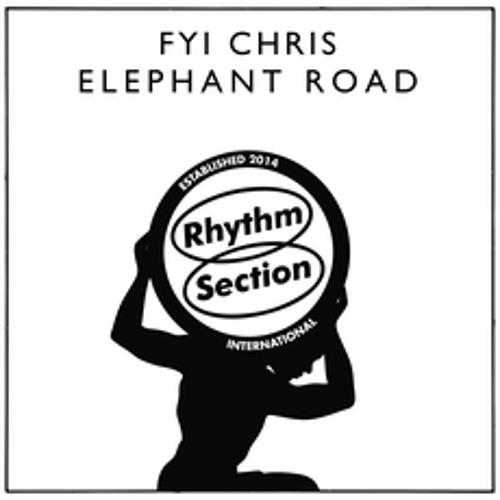 FYI Chris - Elephant Road EP