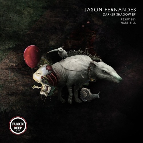 Jason Fernandes - Darker Shadow (Mars Bill Remix) by Funk'n Deep