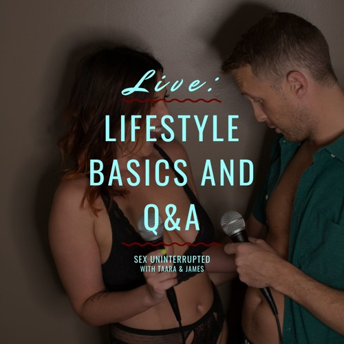 Show 36: LIVE - Lifestyle Basics and Q&A