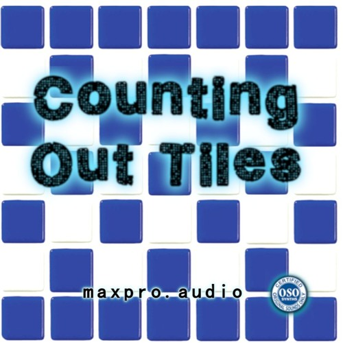 maxproaudio and OSO, Counting Out Tiles, Elka Space Organ