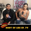 Body Of Lies Ep. 79