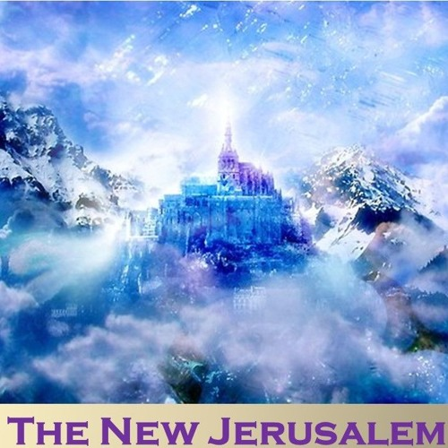 2019 05 26 The New Jerusalem - Revelation