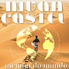 "Nivan Castel - ""Menino Do Mundo"""