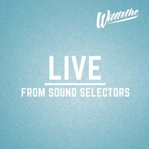 Live from Sound Selectors