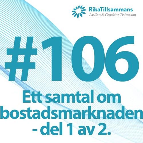#106 - Ett samtal om bostadsmarknaden med många bra tips | Del 1 av 2.