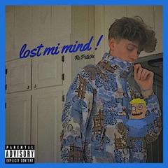 lost mi mind !