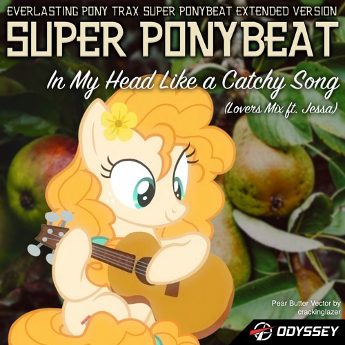 You're In My Head Like A Catchy Song (Loving Mix Ft. Jessa) - Eurobeat Brony