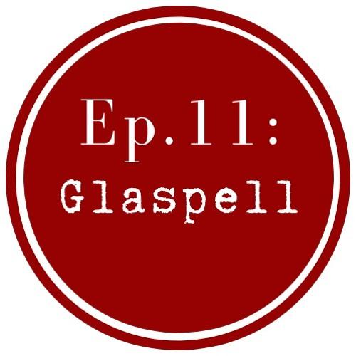 Get Lit Episode 11: Susan Glaspell