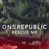 OneRepublic - Rescue Me (Avri Mix)