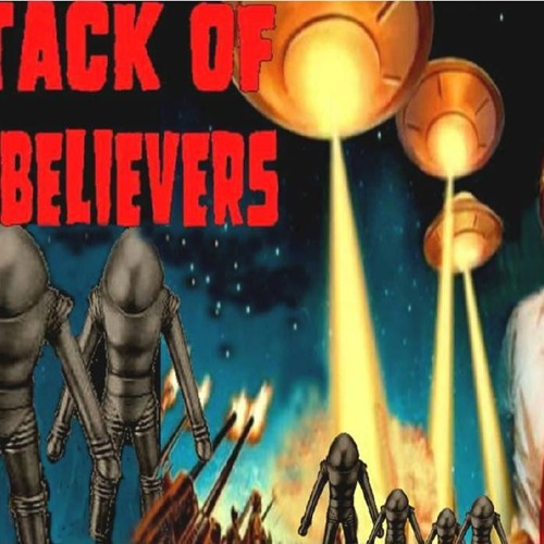 'ATTACK OF THE BELIEVERS' - June 18, 2019