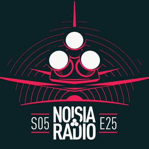 NOISIA — Noisia Radio S05E25 (19.06.2019)