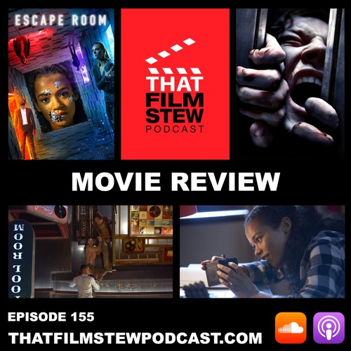 That Film Stew Ep 155 - Escape Room (Review)