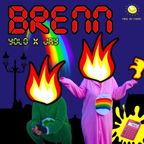 Brenn - Yolo Ferrari & Jay Miracho