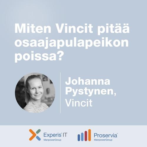 Johanna Pystynen, Vincit – Miten Vincit pitää osaajapulapeikon poissa?