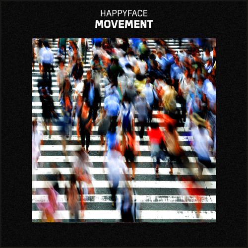 Happyface - Movement