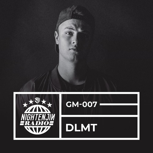 GM-007: DLMT | Nightenjin Radio [Hosted by Colin Thomas]