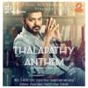 Thalapathy Anthem - A Tribute to Vijay Sir