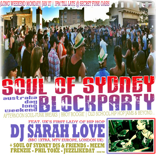 SOUL OF SYDNEY 150: DJ SARAH LOVE (UK) SOUL, FUNK & HIP HOP SET / Rinse FM feat. Josey Rebelle 2013