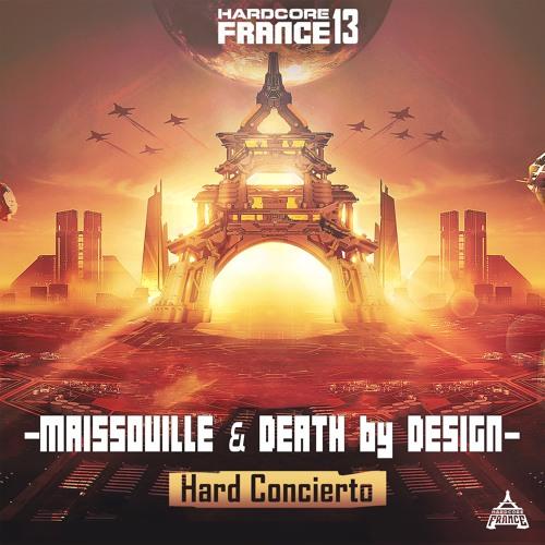 Maissouille & Death By Design - Hard Concierto